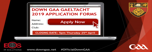 Down GAA Gaeltacht 2019 applications Forms